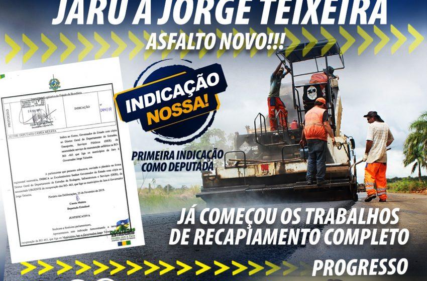 GOV. JORGE TEIXEIRA- INDICADO POR DEPUTADA CASSIA, O ASFALTAMENTO DA RO-463 JÁ É REALIDADE: